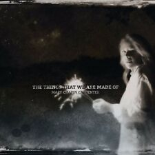 MARY CHAPIN CARPENTER - The Things That We Are Made Of CD *NEW* 2016