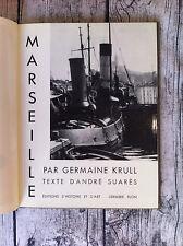 KRULL Germaine - SUARES André - Marseille. - 1935 - Photos en 1er tirage