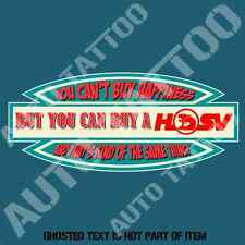 YOU CAN'T BUY HAPPINESS BUY HSV HOLDEN DECAL STICKER BAR FRIDGE MANCAVE STICKERS