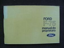 Ford F-75 - Brasilien - Betriebsanleitung / manual do proprietário 06.1973
