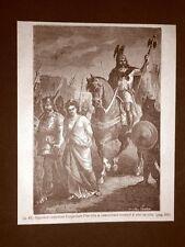 Stampa del 1888 Re Sigerico dei Visigoti cattura l'Imperatrice Placidia
