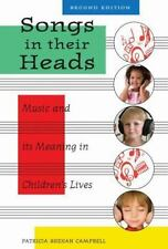 Songs in Their Heads: Music and Its Meaning in Children's Lives (Paperback or So