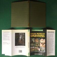 Raymond MEARS - MANUALE DI SOPRAVVIVENZA survival Ed.Gremese (1° Ed 1991) Libro