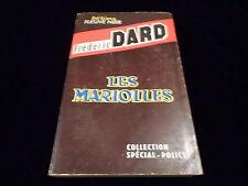Frédéric Dard : Les mariolles Fleuve Noir 1960