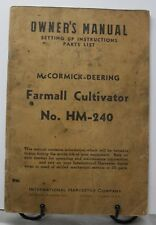 McCORMICK DEERING FARMALL CULTIVATOR HM 240 OWNERS MANUAL