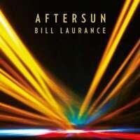 Bill Laurance - Doposole Nuovo CD Digi Confezione
