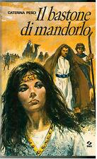 PESCI CATERINA IL BASTONE DI MANDORLO SEI 1969 I° EDIZ. IKEBANA