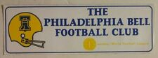 1970's Philadelphia Bell Team Logo Bumper Sticker / Decal WFL