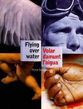 Flying Over Water, Greenaway, Peter, Used; Very Good Book