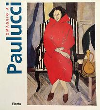 """Enrico Paulucci """" Omaggio a Paulucci """" Monografia dell'Artista"""