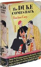 Lucian CARY / The Duke Comes Back First Edition 1933