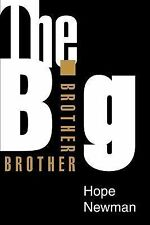 The Big Brother by Hope Newman (2003, Paperback)