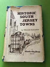 Historic South Jersey Towns by McMahon,  William 1st Printing Vintage