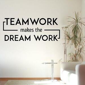 Teamwork Makes The Dream Work Wall Sticker Decal Quote Office Motivational