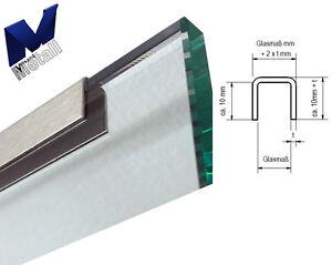 Einfassprofil U-Profil t=1,0 mm für Balkon Brüstung Geländer Glas 10 bis 18 mm.