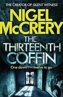 The Thirteenth Coffin by McCrery, Nigel (Paperback book, 2015)