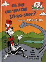 Oh Say Can You Say Di-no-saur?: All About Dinosaurs (The Cat in the Hats Learni