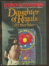 STEPHEN R. DONALDSON Daughter of the Regals. 1st. HC / DJ Thomas Covenant author