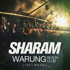 Sharam = warung Beach Club = Ritch/Afrojack/Middleton... = House + Techno + tech house!