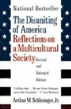Disuniting of America : Reflections on a Multicultural Society Paperback