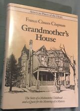 Grandmother's House by Frances Chapman HC, 1987
