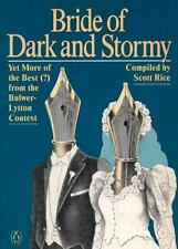 Bride of Dark and Stormy: Yet More of the Best (?) From the Bulwer-Lytton Contes