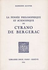 LA PENSÉE PHILOSOPHIQUE & SCIENTIFIQUE DE CYRANO DE BERGERAC - MADELEINE ALCOVER