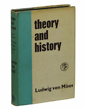 Theory and History by LUDWIG VON MISES ~ First UK Edition 1958 ~  Economics 1st