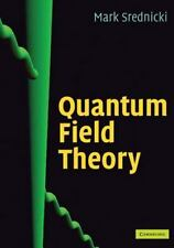 Quantum Field Theory by Srednicki, Mark