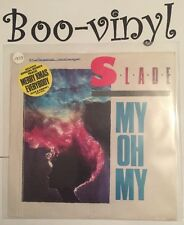 "SLADE MY OH MY / MERRY XMAS EVERYBODY/KEEP YOUR HANDS 7"" VINYL  PIC SLEEVE"