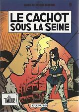 BD   Timour (les) - N°9 -   Le cachot sous la seine - Ré.1982  TBE - Sirius