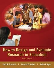 How to Design and Evaluate Research in Education, Ninth Edition