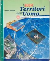 Geografia I nuovi territori dell'uomo 2B I PAESI EUROPEI Bersezio Lorenzo