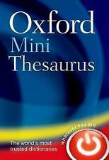 Oxford Mini Thesaurus by Oxford Dictionaries (Paperback, 2013)