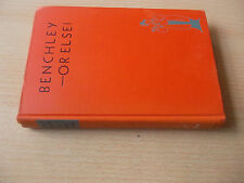 Benchley,Robert.Benchley - or else/Drawings by Gluyas Williams/1947 New York