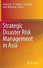 Strategic Disaster Risk Management in Asia (2015, Hardcover)