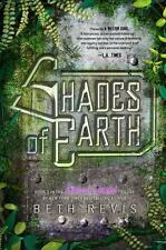 NEW - Shades of Earth: An Across the Universe Novel by Revis, Beth