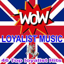 """WOW""  LOYALIST MUSIC  ***2 CD***  LOYALIST/UNIONIST/ORANGE"
