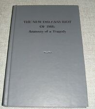 THE NEW ORLEANS RIOT OF 1866: ANATOMY OF A TRAGEDY by Gilles Vandal 1st edition
