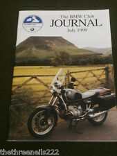 MOTORCYCLING - THE BMW CLUB JOURNAL - JULY 1999