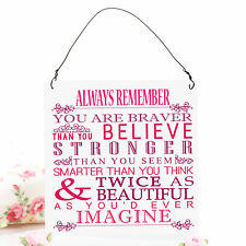 Always Remember Inspirational Cute Retro Metal Plaque Wall Sign 10x10cm