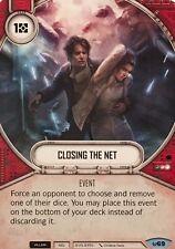 2X Closing the Net (#69) -NM- Common - Star Wars Destiny Awakenings