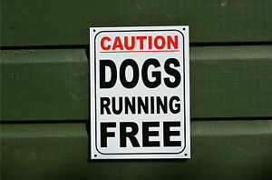 CAUTION DOGS RUNNING FREE sign or sticker 205x155mm yard guard dog garden pets