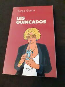 Les Quincados - Serge Guérin