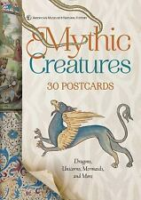 Mythic Creatures: 30 Postcards : Dragons, Unicorns, Mermaids, and More by Ameri…