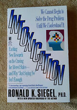 Intoxication New Research on the Craving for Altered States Ronald Siegel