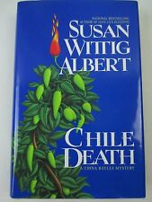 Chile Death China Bayles Mystery No. 7 Susan Wittig Albert Hardcover Book Signed