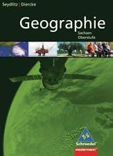 Seydlitz / Diercke Geographie: Oberstufe Geographie - Ausgabe für Sachsen: Gesam