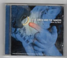 (HZ1) Steve Smith & The Nakeds, Never Say Never - 2000 CD
