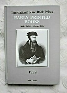 Early Printed Books ~ Int. Rare Book Prices ~ 1992 The Clique